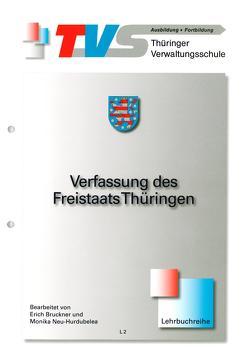 Verfassung des Freistaats Thüringen von Bruckner,  Erich, Neu-Hurdubelea,  Monika