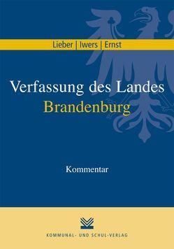 Verfassung des Landes Brandenburg von Ernst,  Martina, Iwers,  Steffen, Lieber,  Hasso