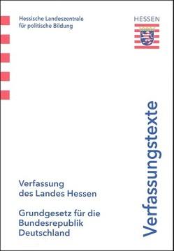 Verfassung des Landes Hessen – Grundgesetz für die Bundesrepublik Deutschland von Hessische Landeszentrle für politische Bildung