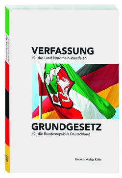 Verfassung für das Land Nordrhein-Westfalen und Grundgesetz für die Bundesrepublik Deutschland von Engelbrecht,  Jörg, Mecking,  Sabine