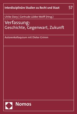 Verfassung: Geschichte, Gegenwart, Zukunft von Davy,  Ulrike, Lübbe Wolff,  Gertrude