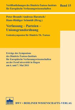 Verfassung – Parteien – Unionsgrundordnung von Brandt,  Peter, Haratsch,  Andreas, Schmidt,  Hans-Rüdiger