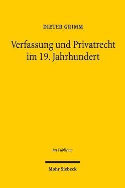 Verfassung und Privatrecht im 19. Jahrhundert von Grimm,  Dieter