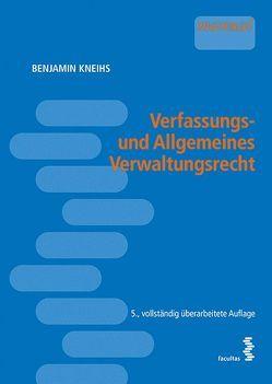 Verfassungs- und Allgemeines Verwaltungsrecht von Kneihs,  Benjamin