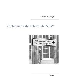 Verfassungsbeschwerde.NRW von Hotstegs,  Robert