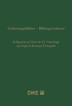 Verfassungsbildner – Bildungsverfasser von Ehrenzeller,  Kaspar, Engeler,  Walter, Meyer,  Kilian, Müller,  Lucien, Nobs,  Roger