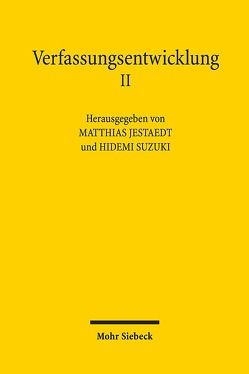 Verfassungsentwicklung II von Jestaedt,  Matthias, Suzuki,  Hidemi