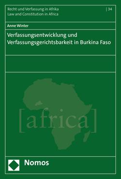 Verfassungsentwicklung und Verfassungsgerichtsbarkeit in Burkina Faso von Winter,  Anne