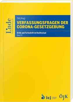 Verfassungsfragen der Corona-Gesetzgebung von Juristenkommission,  Österreichische, Müller,  Rudolf