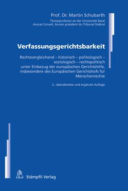 Verfassungsgerichtsbarkeit von Schubarth,  Martin