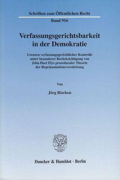 Verfassungsgerichtsbarkeit in der Demokratie. von Riecken,  Jörg