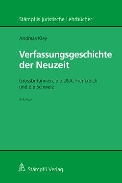 Verfassungsgeschichte der Neuzeit von Kley,  Andreas