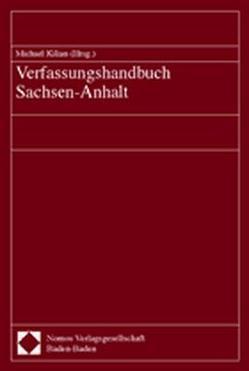 Verfassungshandbuch Sachsen-Anhalt von Kilian,  Michael