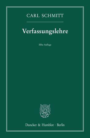 Verfassungslehre. von Schmitt,  Carl