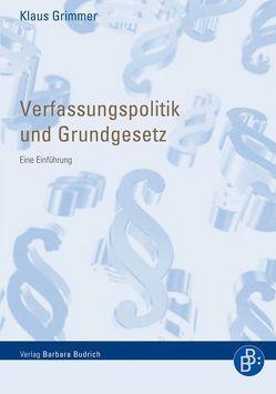 Verfassungspolitik und Grundgesetz von Grimmer,  Klaus