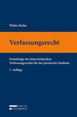 Verfassungsrecht von Berka,  Walter