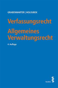 Verfassungsrecht. Allgemeines Verwaltungsrecht von Grabenwarter,  Christoph, Holoubek,  Michael