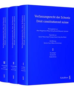Verfassungsrecht der Schweiz / Droit constitutionnel suisse von Diggelmann,  Oliver, Hertig Randall,  Maya, Schindler,  Benjamin
