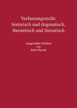Verfassungsrecht: historisch und dogmatisch, theoretisch und literarisch von Görisch,  Christoph, Hartmann LL.M.,  Bernd J., Kingreen,  Thorsten