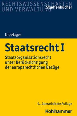 Verfassungsrecht I von Mager,  Ute, von Münch,  Ingo