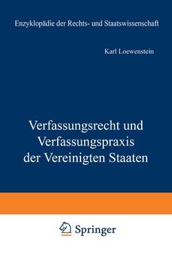 Verfassungsrecht und Verfassungspraxis der Vereinigten Staaten von Loewenstein,  K.