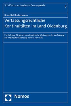 Verfassungsrechtliche Kontinuitäten im Land Oldenburg von Beckermann,  Benedikt
