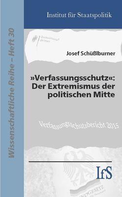 """""""Verfassungsschutz"""" von Schüßlburner,  Josef"""