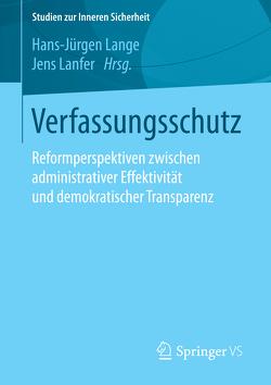 Verfassungsschutz von Lanfer,  Jens, Lange,  Hans-Jürgen