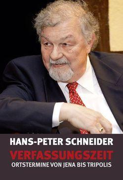 Verfassungszeit von Schneider,  Hans-Peter