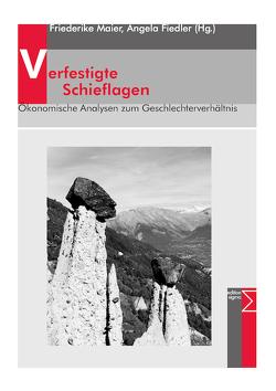 Verfestigte Schieflagen von Fiedler,  Angela, Maier,  Friederike