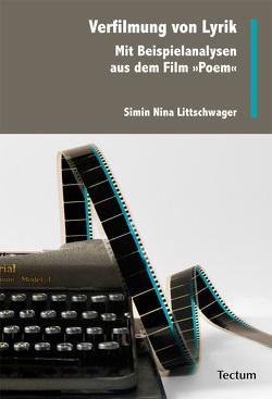 Verfilmung von Lyrik von Littschwager,  Simin N