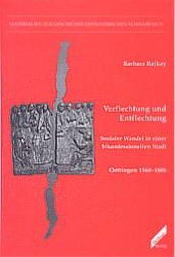 Verflechtung und Entflechtung von Kießling,  Rolf, Rajkay,  Barbara