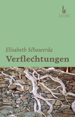 Verflechtungen von Schawerda,  Elisabeth, Schuster,  Peter, Wilmes,  Lily