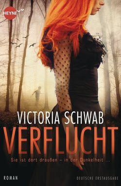 Verflucht von Schwab,  Victoria, Walther,  Julia