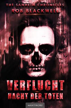 Verflucht – Nacht der Toten (Mystery-Thriller) von Blackwell,  Rob