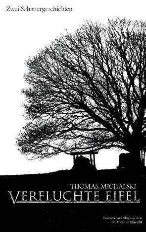 Verfluchte Eifel von Michalski,  Thomas