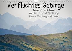 Verfluchtes Gebirge – Peaks of the Balkans – Wandern im Prokletije-Gebirge, Kosovo, Montenegro, Albanien (Wandkalender 2020 DIN A4 quer) von binauftour,  ©