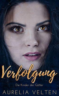 Verfolgung von Velten,  Aurelia
