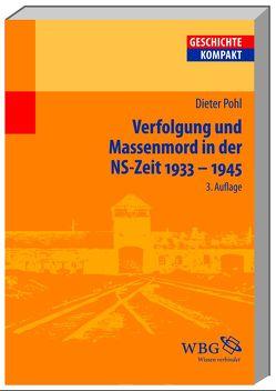 Verfolgung und Massenmord in der NS-Zeit 1933-1945 von Pohl,  Dieter