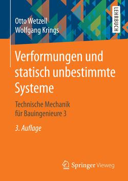 Verformungen und statisch unbestimmte Systeme von Krings,  Wolfgang, Wetzell,  Otto