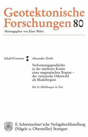 Verformungsgeschichte in der mittleren Kruste eines magmatischenBogens – der variszische Odenwald als Modellregion von Krohe,  Alexander