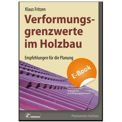 Verformungsgrenzwerte im Holzbau von Fritzen,  Klaus