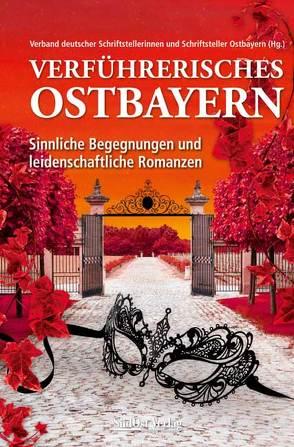 """Cover """"Verführerisches Ostbayern"""""""