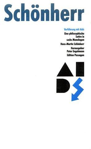 Verführung mit Aids von Engelmann,  Peter, Schönherr-Mann,  Hans-Martin