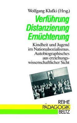 Verführung, Distanzierung, Ernüchterung von Klafki,  Wolfgang