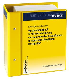 Vergabehandbuch für die Durchführung von kommunalen Bauaufgaben in Nordrhein-Westfalen K VHB NRW von Bartscher,  Christoph, Krämer,  Martin, Meißner,  Barbara
