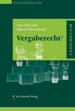 Vergaberecht³ von Kahl,  Arno, Rosenkranz,  Sigmund