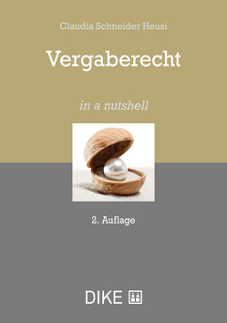 Vergaberecht von Schneider Heusi,  Claudia