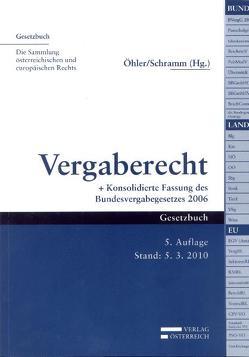 Vergaberecht von Öhler,  Matthias, Schramm,  Johannes