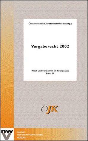 Vergaberecht 2002 von Juristenkommission,  Österreichische